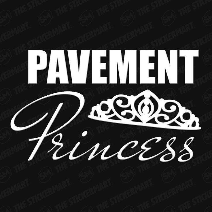 Pavement Princess Vinyl Decal
