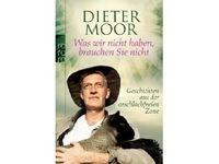 Was wir nicht haben, brauchen Sie nicht / Dieter Moor #Ciao