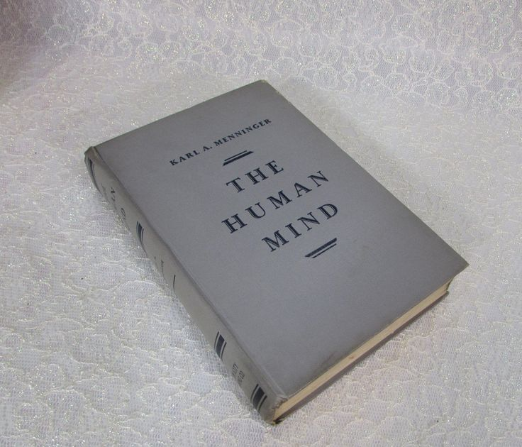 The Human Mind, 1930, by Karl A. Menninger, Published by Alfred A Knopf, Inc. by BeanzVintiques on Etsy