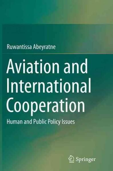Aviation and International Cooperation: Human and Public Policy Issues