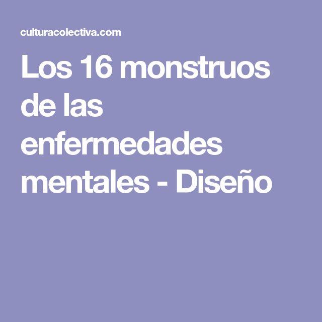 Los 16 monstruos de las enfermedades mentales - Diseño