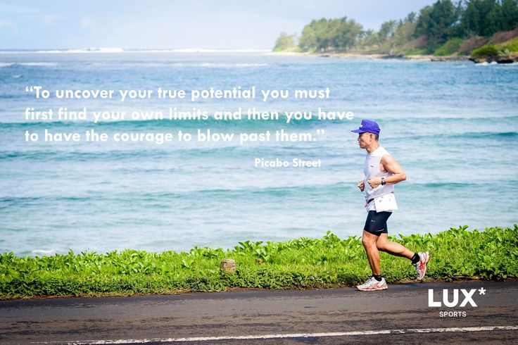 """To uncover your true potential you must first find your own limits and then you have to have the courage to blow past them."" - Picabo Street"
