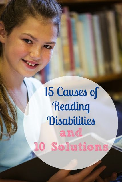 Reading Disabilities: 15 Causes and 10 Solutions - Minds in Bloom