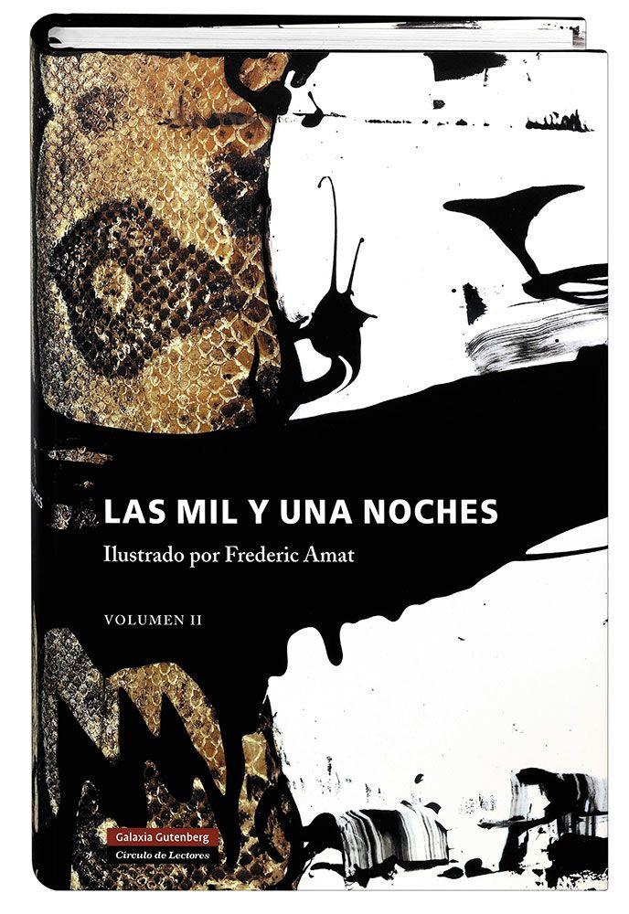 Las mil y una noches. Vol.II – Galaxia Gutenberg