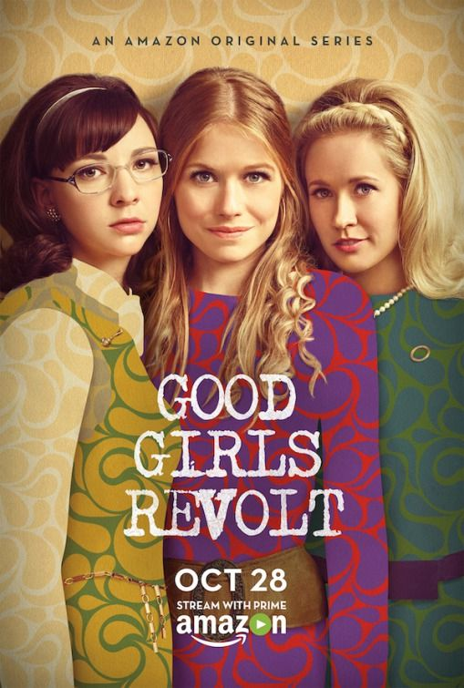 Good Girls Revolt (Amazon Video-October 28, 2016) a historical drama, based on a true story which inspired the book The Good Girls Revolt written by Lynn Povich. Created by Dana Calvo. Stars: Genevieve Angelson, Anna Camp, Erin Darke, Chris Diamantopoulos, Hunter Parrish, Jim Belushi, Joy Bryant, Grace Gummer and Leah Machelle Cohen. Storyline: In 1969, young female researchers at News of the Week, ask for respect, as their research upends marriages, careers, sex lives, friendships.