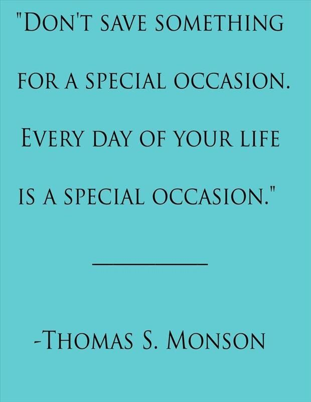 Image result for quotes every day can be celebrated