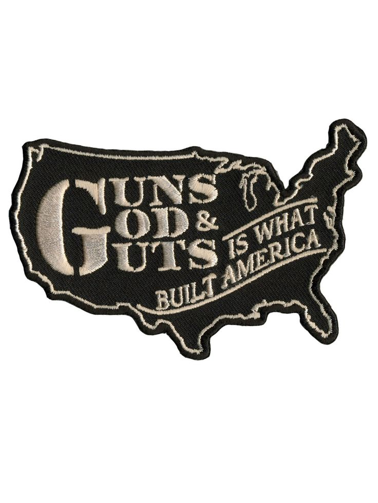 Guns God Guts America Patch
