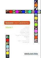 Issues and opinions. Volume one
