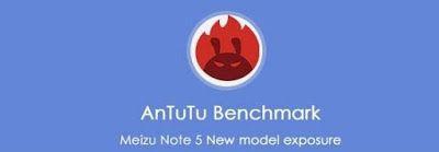 Muncul Spesifikasi yang di gunakan oleh Meizu M5 Note di AnTuTu Benchmark