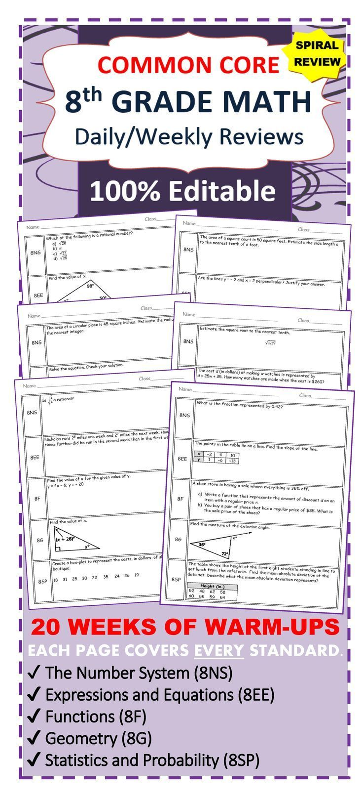 Need a SPIRAL REVIEW of the 8th Grade Math Common Core standards?   This resource contains 20 WEEKS of review specifically written for the common core math standards for 8th grade.   The review sheets are organized into 5 boxes. Each box contains problems from the 5 domains of the 8th grade CCSS standards including:  ✔ The Number System (8NS) ✔ Expressions and Equations (8EE) ✔ Functions (8F) ✔ Geometry (8G) ✔ Statistics and Probability (8SP)