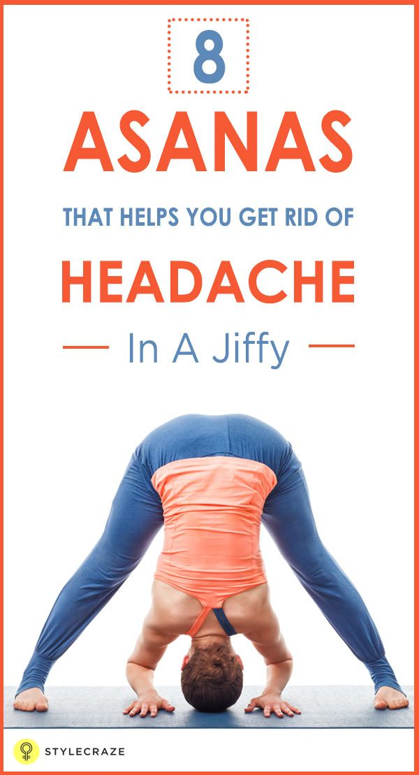 Ever wondered how you can rid yourself of frequent headaches? Have you ever tried yoga for headache relief? Given here are the best poses for you to check out