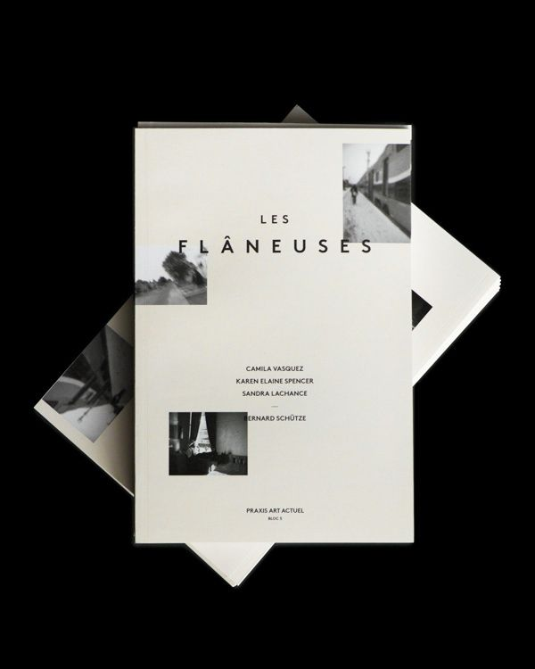 LES FLÂNEUSES   Artists Exhibition Catalog by Justin Lortie