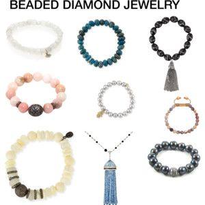 BEADED DIAMOND JEWELRY