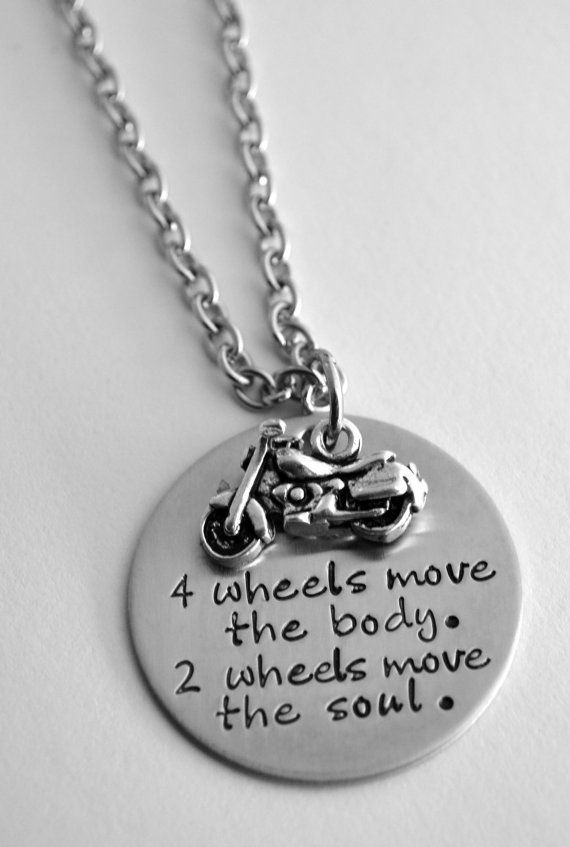 Motorcycle necklace - Four wheels move the body two wheels move the soul - Cycle necklace - Biker necklace