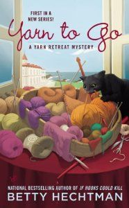 New cozy mystery series by Betty Hechtman! First in the series, Yarn to Go, in the Yarn Retreat Mystery Series. Released July 2nd.
