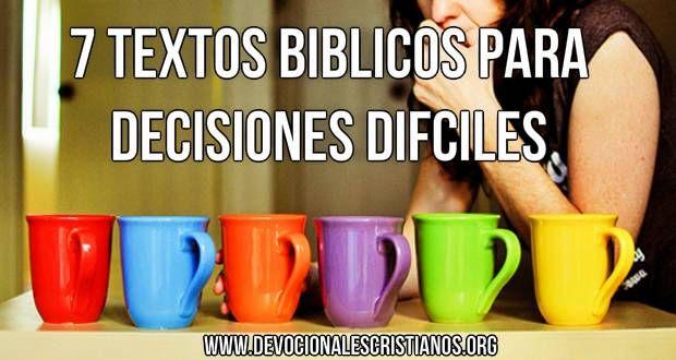7 Textos Bíblicos Antes De Tomar Decisiones Difíciles † Devocionales Cristianos