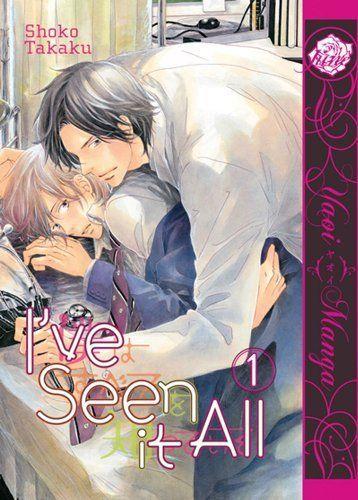 I've Seen It All Volume 1 (Yaoi) (Yaoi Manga) by Shoko Takaku. $10.50. Publication: September 4, 2012. Publisher: Digital Manga Publishing (September 4, 2012). Series - Yaoi Manga. Author: Shoko Takaku