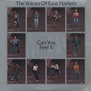 Can You Feel It / The Voices Of East Harlem: East Harlem, Voice East, The Voice