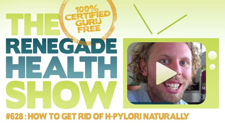 How To Get Rid Of H Pylori Bacteria Naturally
