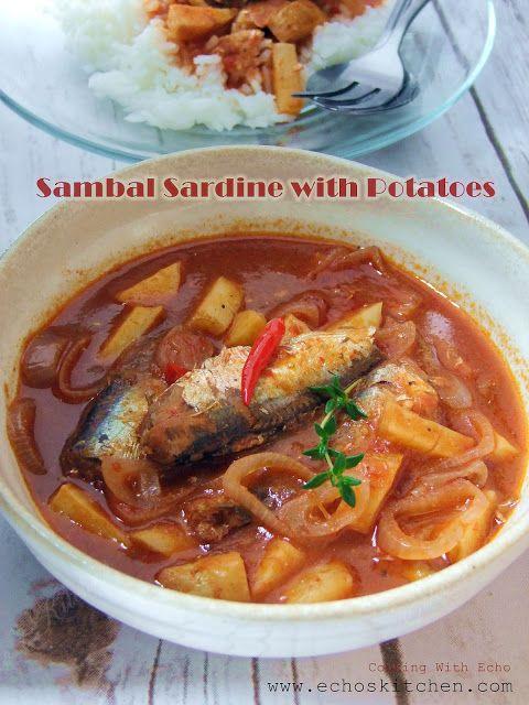 A taste of memories -- Echo's Kitchen: Spicy Sardine Sambal With Potatoes