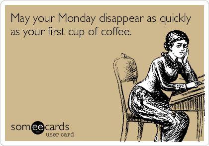 Monday morning coffee funny.  #coffee #monday