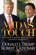 The Midas Touch, by Donald Trump and Robert Kiyosake