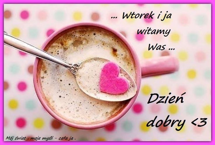 Wtorek i ja witamy was... Dzień dobry #wtorek kawa