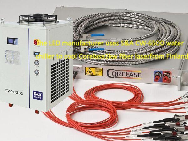 Mr. A from Shenzhen found S&A water chiller via our official website. As an LED manufacturer, now Mr. A wants to order a water chiller to cool their CorelaseH-lase 2KWfiber laser from Finland.   http://www.teyuchiller.com/Article/TheLEDmanufacturerus_1.html
