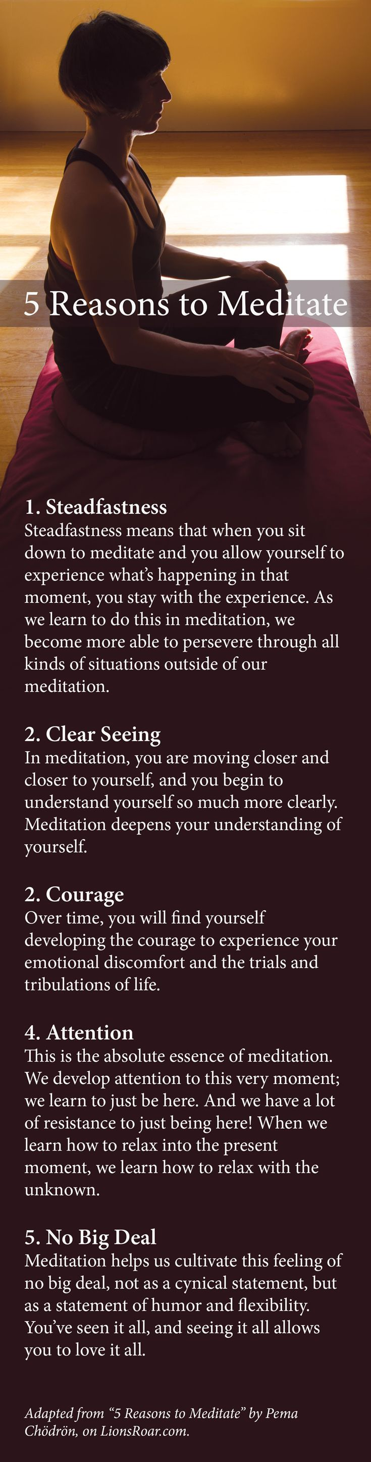 """Adapted from """"5 Reasons to Meditate,"""" by Pema Chödrön."""