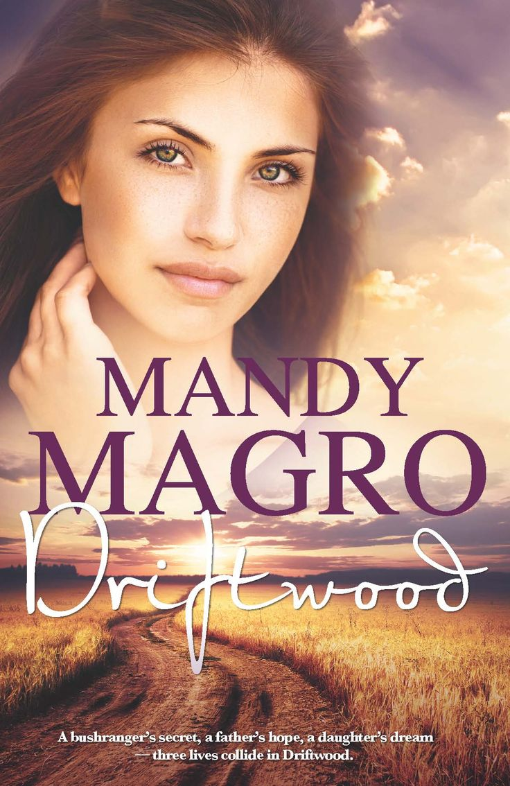 Driftwood by Mandy Magro #aussieauthors