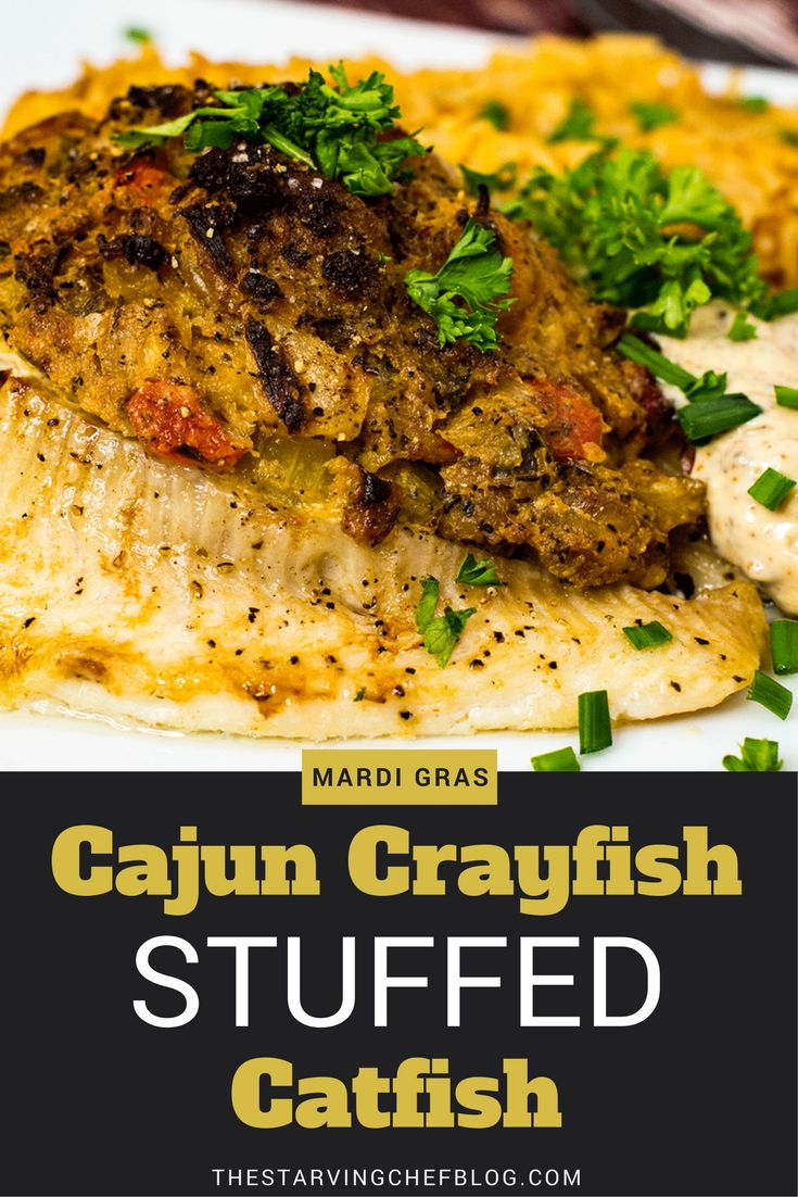 The Starving Chef | Baked cajun crawfish STUFFED catfish filets - perfect for a fish fry day or Mardi Gras party!