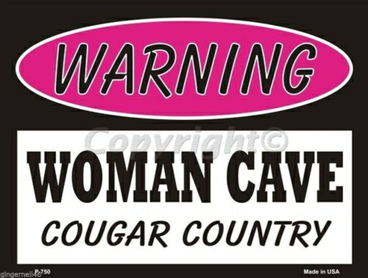 Warning Woman Cave Cougar Country  Pink Metal Parking Sign