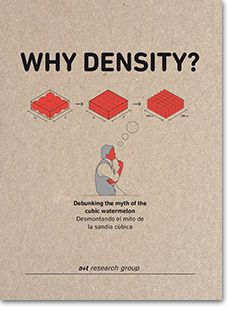 The print edition of Why Density? is a set of tools created by a+t research group in order to build the dense city. These involve practical urban-level concepts applied to specific cases. The publication includes the analysis of an urban plan, a catalogue of 36 specific collective housing forms and an in-depth graphic analysis of 3 paradigmatic cases: the Mirador building (MVRD & BLANCA LLEÓ), CiBoGa Schots 1+2 (S333) and 8 House (BIG). The publication incorporates all the scales of density…