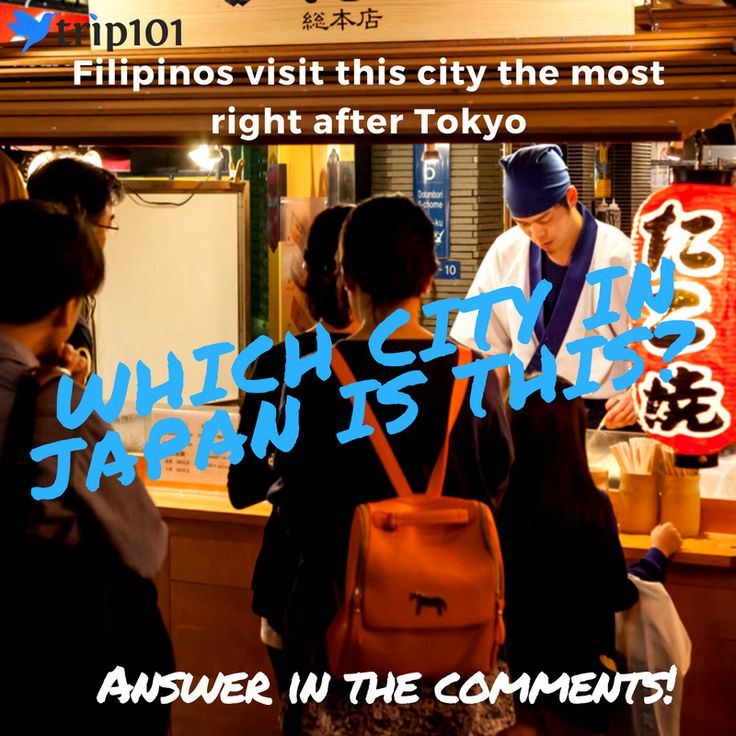 Filipinos visit Tokyo the most, followed by this Japanese city that features delicious street food. Do you know what city that is?    #Quiz101 #VisitJapan #Foodie
