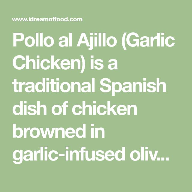 Pollo al Ajillo (Garlic Chicken) is a traditional Spanish dish of chicken browned in garlic-infused olive oil and then cooked with white wine, herbs, and garlic. The fragrance while cooking this comforting dish is unbelievable! Our winter vacation destination for many years was Spain or one of its sunny islands. We were generally looking forward...Read More »