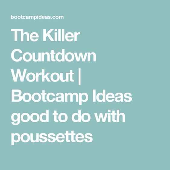 The Killer Countdown Workout | Bootcamp Ideas good to do with poussettes