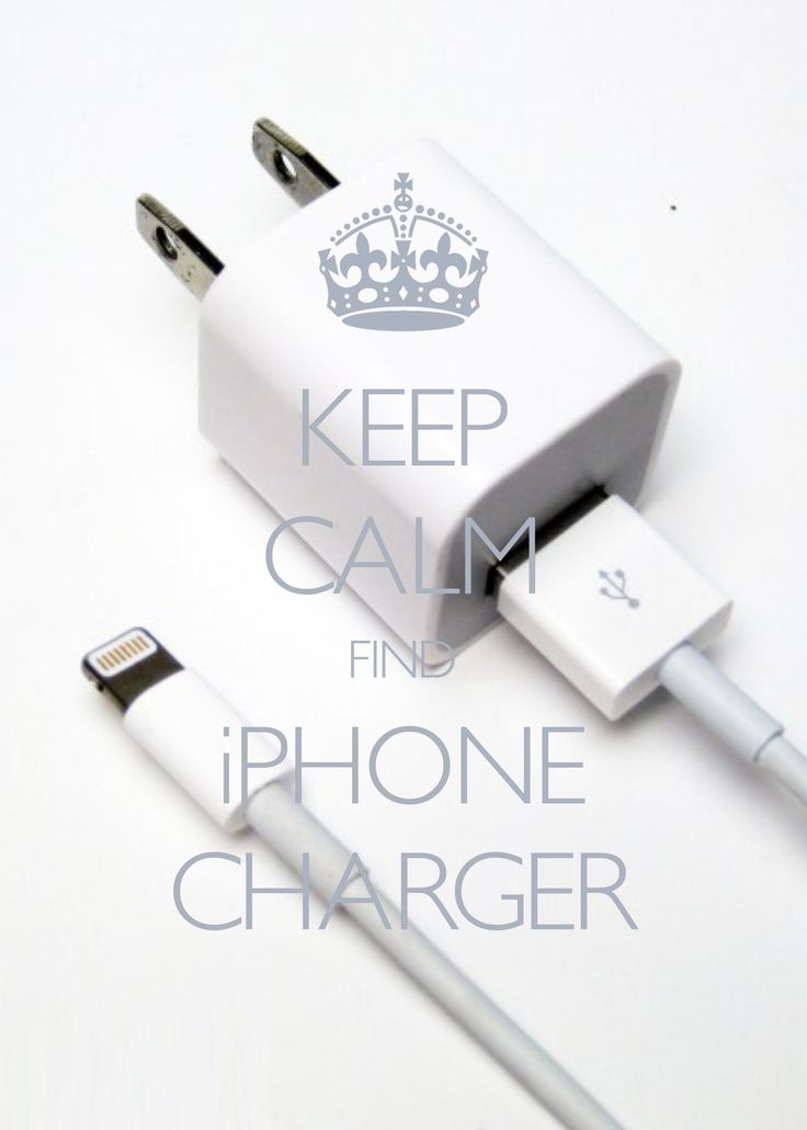 keep calm find iPhone charger / created with Keep Calm and Carry On for iOS #keepcalm #iphonecharger