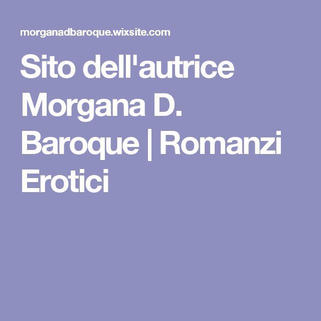 Sito dell'autrice Morgana D. Baroque | Romanzi Erotici