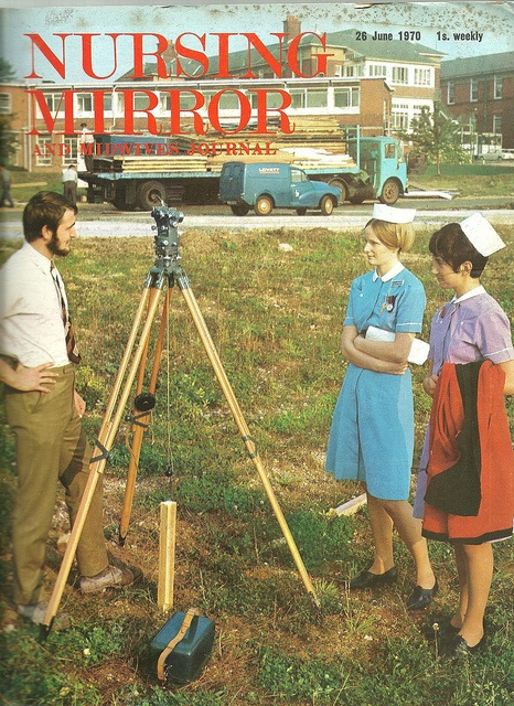 Nursing Mirror June 1970    The cover shows Student Nurse Chapman and staff nurse Sova at Southampton General Hospital at the start of the built of what eventually became the massive Southampton University Hospitals site.