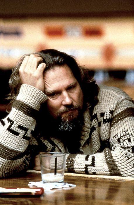 "The Dude/Jeff Bridges...""The Big Lebowski""  written & directed by the Coen bros. - Your Dad."