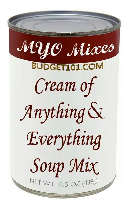 Cream of anything soups! 4 c powdered milk 1 1/2 c  corn starch 1/2 c instant chix bouillon 4 t dried onion flakes 2 t dried thyme 2 t dried basil 1 t pepper MIX WELL... TO USE: 1/3rd c Mix, 1 c H2o & 1T butter: use cold H2o whisk over low/med heat until thickened.  ADD 1/2 c of: onions, mushrooms, asparagus, broccoli, celery, cooked chicken, potatoes, cooked shrimp, tomatoes or combo... got from budget101.com