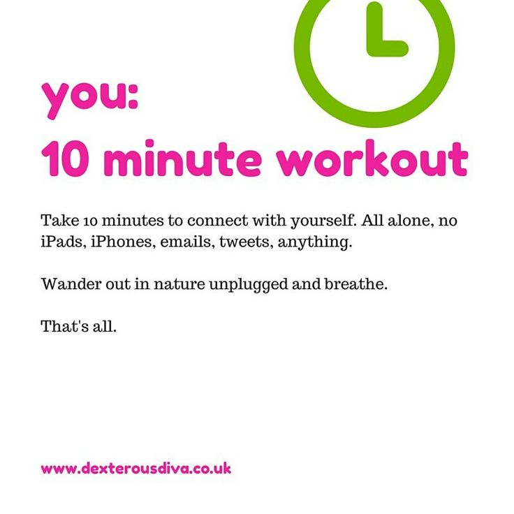 Connect with yourself.  10 minutes, no distractions,  just for you. #divasdaily10 #10minuteworkout #business #mentor #success #yesyoucan #mindset #abundance #womeninbiz #bizcoach #tips www.dexterousdiva.co.uk