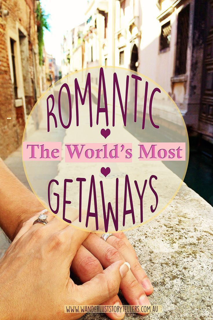 The Top 10 most Romantic Getaways around the WORLD! Can you add any to our list of romantic destinations? Are any of you heading to romantic city on Valentine's Day? l Wanderlust Storytellers