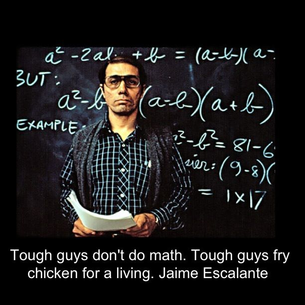 Jaime Escalante Quotes. QuotesGram Jaime Escalante Quotes
