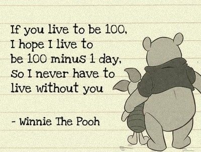 how i feel about my bestfriend~my husbandPooh Quotes, Pooh Bear, Favorite Quotes
