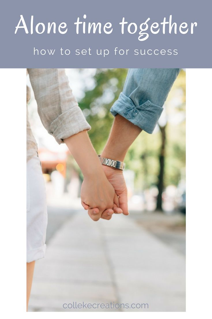 Alone time together, how to set up for success - collekecreations.com