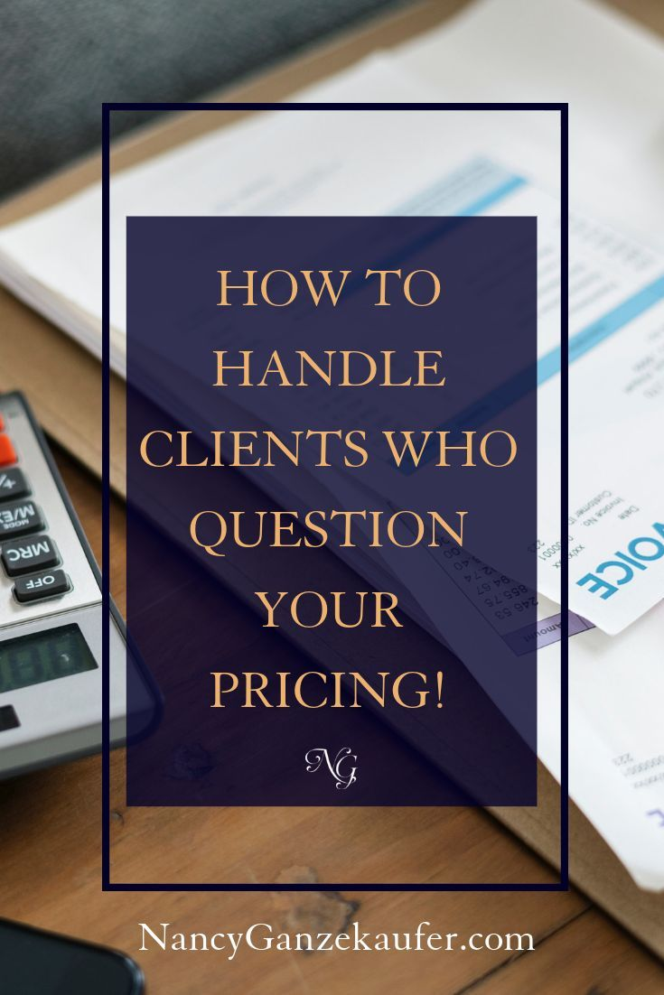 What To Do When A Client Questions Your Pricing In 2020 Interior Design Business Business Design Marketing Design