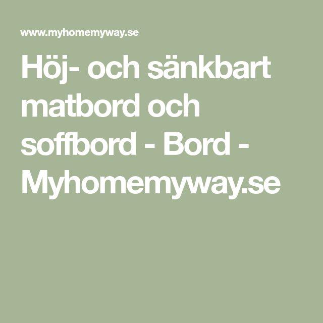 Höj- och sänkbart matbord och soffbord - Bord - Myhomemyway.se