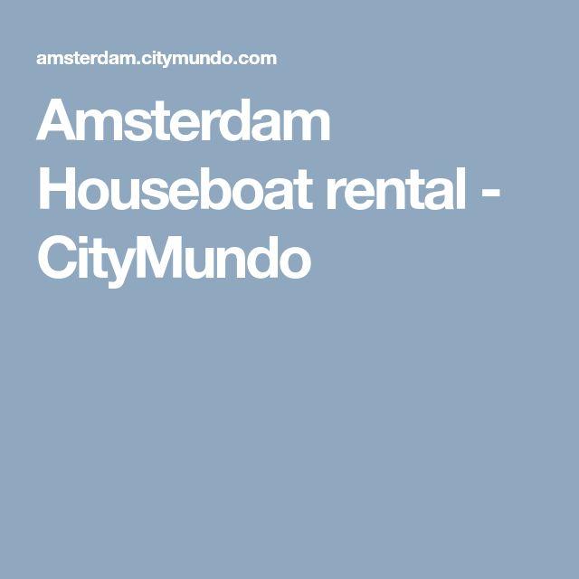 Amsterdam Houseboat rental - CityMundo