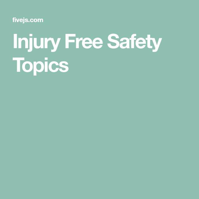 Injury Free Safety Topics